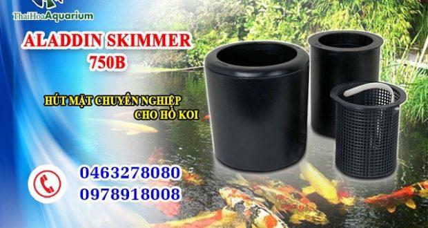 Hình ảnh Hút mặt Mỹ Aladin Skimmer 750B